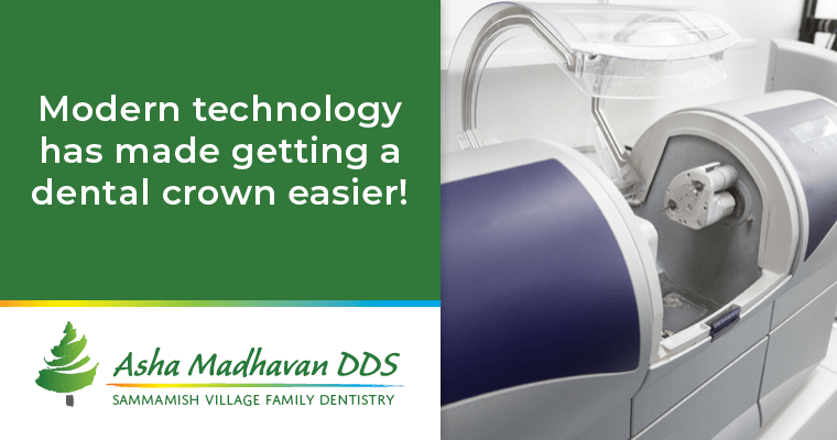 Modern technology has made getting a dental crown easier.
